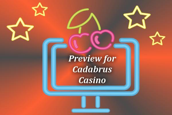 Preview for Cadabrus Casino