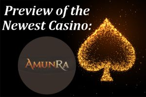 Preview of the newest Casino AmunRa