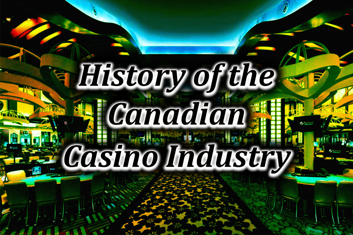History of canada casino industry featured image